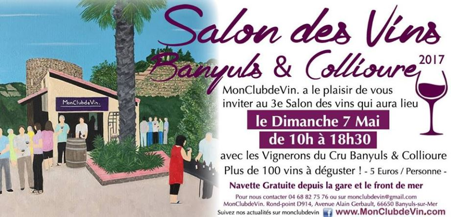 Salon des vins banyuls collioure mai 2017 vignobles for Salon du sud