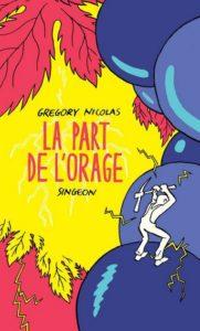 VIGNOBLES DU SUD LA PART DE L'ORAGE GREGORY NICOLAS